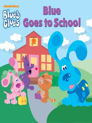 cover image of Blue Goes to School