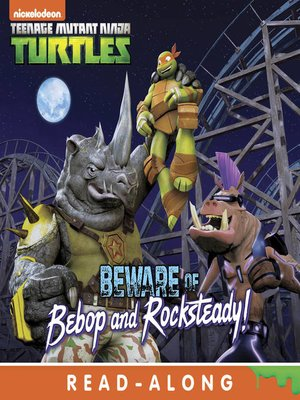 cover image of Beware of Bebop and Rocksteady!