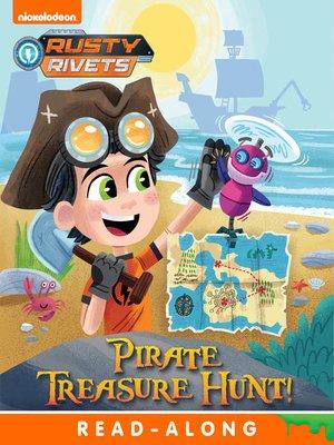 cover image of Pirate Treasure Hunt!