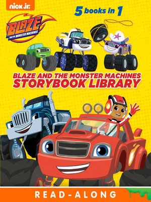 cover image of Blaze and the Monster Machines Storybook Library
