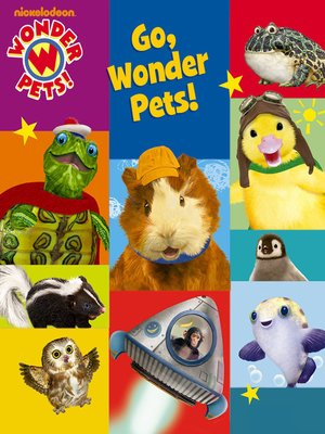 cover image of Go, Wonder Pets!