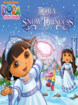 cover image of Dora Saves the Snow Princess