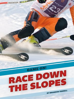 cover image of Race Down the Slopes