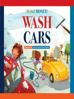cover image of Make Money! Wash Cars