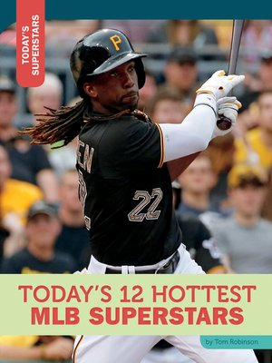 cover image of Today's 12 Hottest MLB Superstars