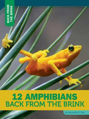 cover image of 12 Amphibians Back From the Brink