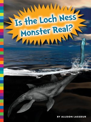 cover image of Is the Loch Ness Monster Real?
