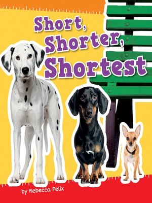 cover image of Short, Shorter, Shortest