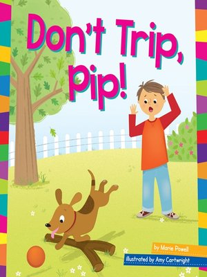 cover image of Don't Trip, Pip!