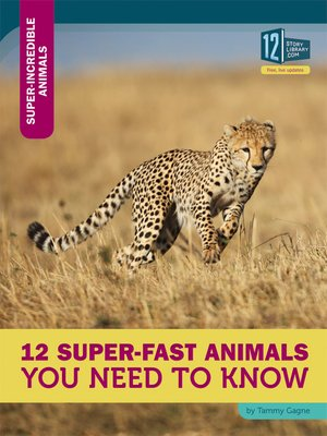 cover image of 12 Super-Fast Animals You Need to Know
