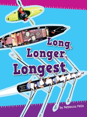 cover image of Long, Longer, Longest