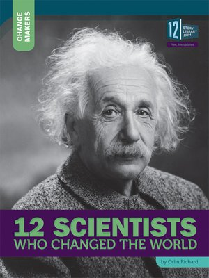cover image of 12 Scientists Who Changed the World