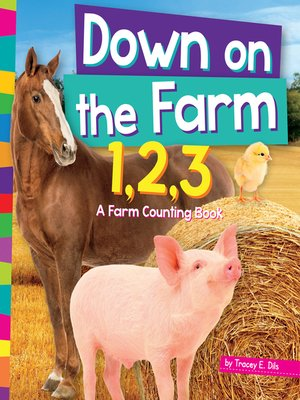 cover image of Down on the Farm 1,2,3
