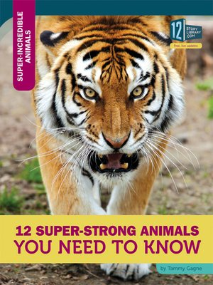 cover image of 12 Super-Strong Animals You Need to Know