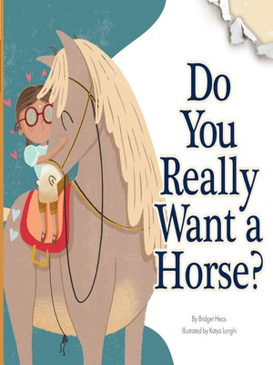 cover image of Do You Really Want a Horse?