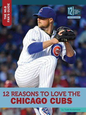 cover image of 12 Reasons to Love the Chicago Cubs