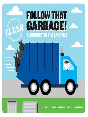 cover image of Follow that Garbage!