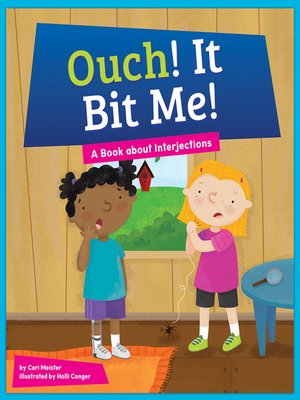 cover image of Ouch! It Bit Me!