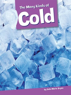 cover image of The Many Kinds of Cold