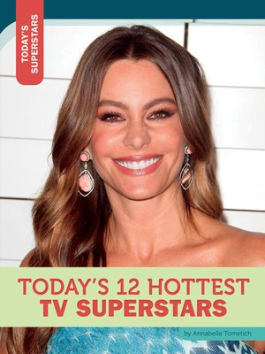 cover image of Today's 12 Hottest TV Superstars
