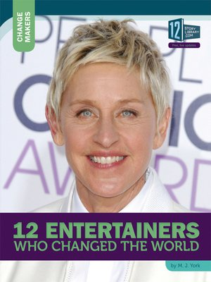 cover image of 12 Entertainers Who Changed the World
