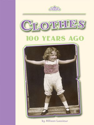 cover image of Clothes 100 Years Ago