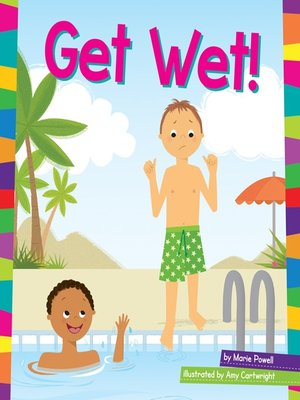 cover image of Get Wet!