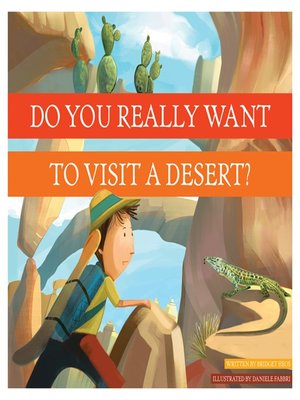 cover image of Do You Really Want to Visit a Desert?