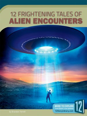 cover image of 12 Frightening Tales of Alien Encounters