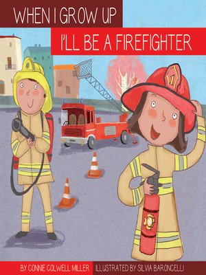 cover image of I'll Be a Firefighter