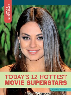 cover image of Today's 12 Hottest Movie Superstars