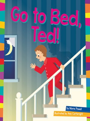 cover image of Go to Bed, Ted!