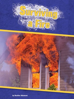 cover image of Surviving a Fire