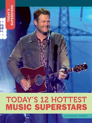 cover image of Today's 12 Hottest Music Superstars