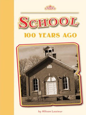 cover image of School 100 Years Ago