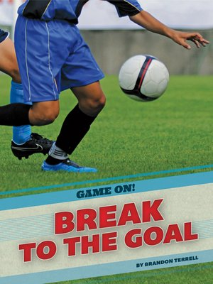 cover image of Break to the Goal