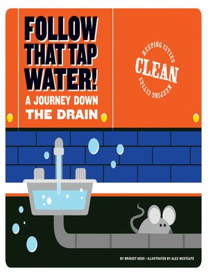 cover image of Follow that Tap Water!