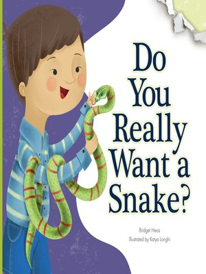 cover image of Do You Really Want a Snake?