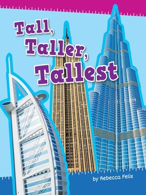 cover image of Tall, Taller, Tallest