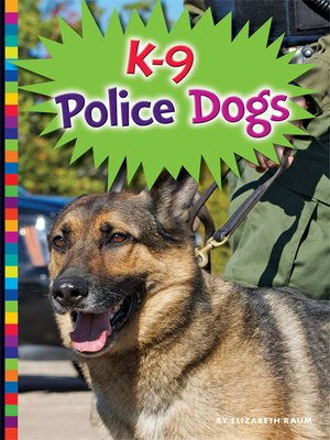 cover image of K-9 Police Dogs