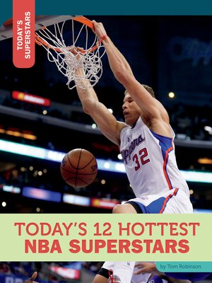 cover image of Today's 12 Hottest NBA Superstars