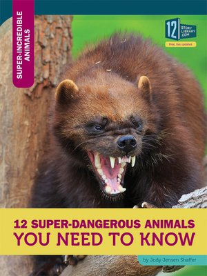 cover image of 12 Super-Dangerous Animals You Need to Know