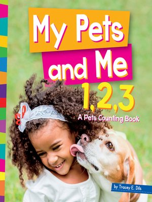 cover image of My pet and Me 1,2,3
