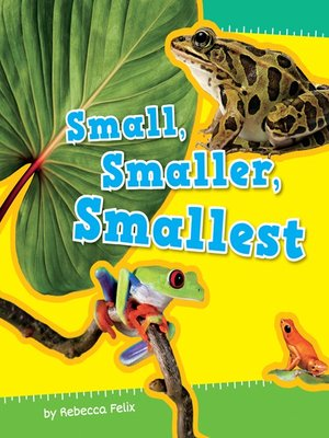 cover image of Small, Smaller, Smallest
