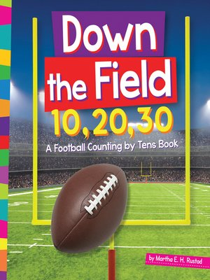 cover image of Down the Field 10, 20, 30
