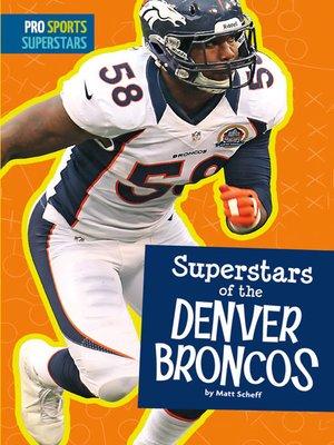 cover image of Superstars of the Denver Broncos