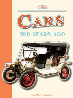 cover image of Cars 100 Years Ago
