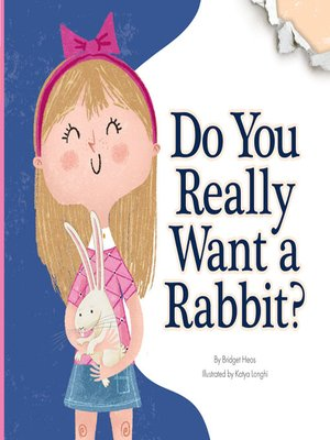cover image of Do You Really Want a Rabbit?