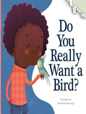 cover image of Do You Really Want a Bird?