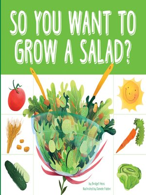 cover image of So You Want to Grow a Salad?